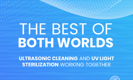 The Best Of Both Worlds: Ultrasonic Cleaning & UV Sterilization